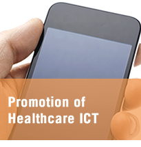 Promotion of Healthcare ICT